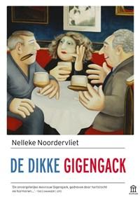 De dikke Gigengack | Nelleke Noordervliet |
