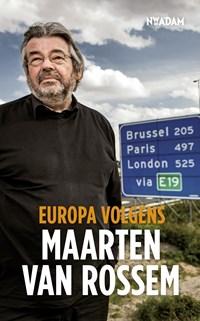 Europa volgens Maarten van Rossem   Maarten van Rossem  
