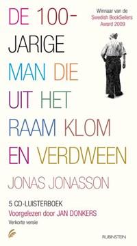 De 100-jarige man die uit het raam klom en verdween   Jonas Jonasson  
