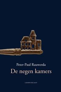 De negen kamers | Peter-Paul Rauwerda |