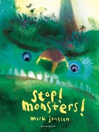 Stop! Monsters!   Mark Janssen  