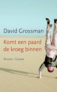 Komt een paard de kroeg binnen   David Grossman  