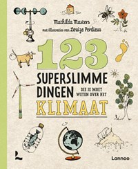123 superslimme dingen die je moet weten over het klimaat | Mathilda Masters |
