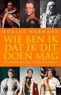 Wie ben ik dat ik dit doen mag | Dorine Hermans |