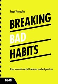 Breaking bad habits | Freek Vermeulen |