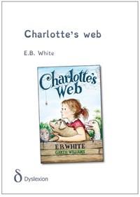 Charlotte's web - dyslexie uitgave | E.B. White |