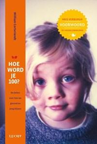 Hoe word je 100? | William Cortvriendt |