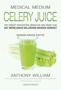 Celery Juice | Anthony William |