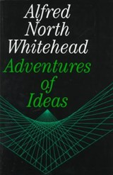 Adventures of Ideas | Alfred North Whitehead |