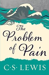 The Problem of Pain | C. S. Lewis |