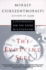 The Evolving Self | Mihaly Csikszentmihalyi |