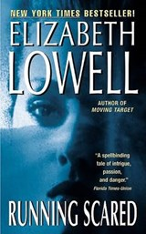 Running Scared | Elizabeth Lowell |
