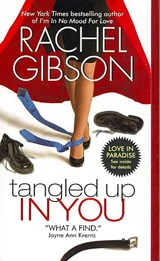 Tangled Up in You | Rachel Gibson |