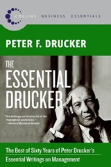 The Essential Drucker | Peter Ferdinand Drucker |