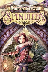 The Spindlers | Lauren Oliver |