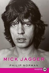 Mick Jagger | Philip Norman |