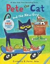 Pete the Cat and the New Guy | Dean, Kimberly ; Dean, James |