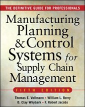 Manufacturing Planning and Control Systems for Supply Chain Management | Thomas E. Vollmann |