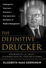 The Definitive Drucker | Elizabeth Haas Edersheim & Peter Ferdinand Drucker |