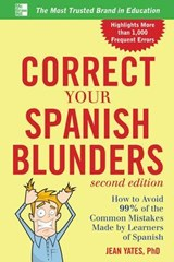 Correct Your Spanish Blunders | Jean Yates |