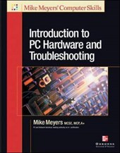 Introduction to PC Hardware and Troubleshooting