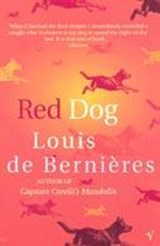 Red Dog | Louis De Bernières |