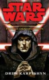 Star Wars. Darth Bane - Path of Destruction | Drew Karpyshyn |