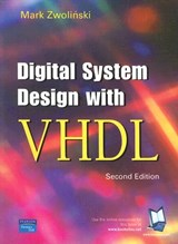 Digital System Design with VHDL | Mark Zwolinski |