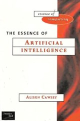 The Essence of Artificial Intelligence | Alison Cawsey |