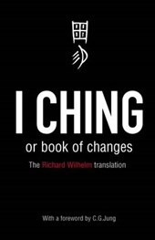 I Ching or Book of Changes | Richard Wilhelm |