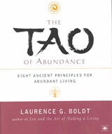 The Tao of Abundance | Laurence G. Boldt |