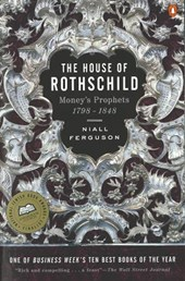 The House of Rothschild | Niall Ferguson |