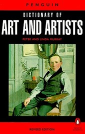 The Penguin Dictionary of Art and Artists | Peter Murray |