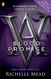 Vampire Academy: Blood Promise (book 4) | Richelle Mead |