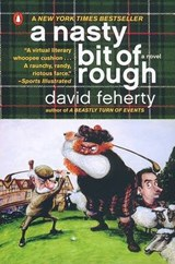 A Nasty Bit of Rough | David Feherty |