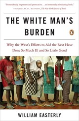 The White Man's Burden | William Easterly |