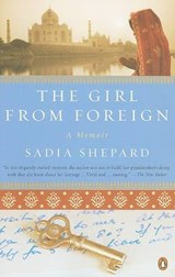 The Girl from Foreign | Sadia Shepard |