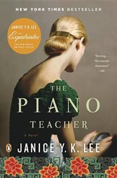 The Piano Teacher | Janice Y. K. Lee |