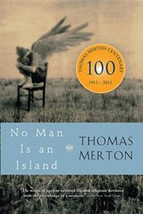 No Man Is an Island | Thomas Merton |
