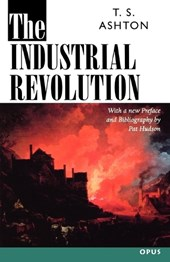 The Industrial Revolution, 1760-1830 | Ashton, Thomas Southcliffe ; Ashton, T. S. |