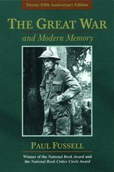 The Great War and Modern Memory | Paul Fussell |