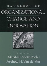 Handbook of Organizational Change and Innovation | M.S. Poole & A. van de Ven |