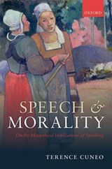 Speech and Morality | Terence Cuneo |
