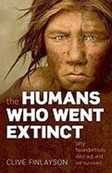 Humans Who Went Extinct | Clive Finlayson |