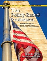 The Policy-Based Profession | Philip R. Popple |