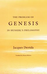 The Problem of Genesis in Husserl's Philosophy | Jacques Derrida |