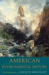 The Columbia Guide to American Environmental History | Carolyn Merchant |