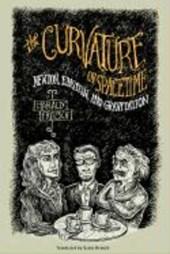 The Curvature of Spacetime - Newton, Einstein & Gravitation