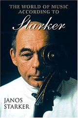 The World of Music According to Starker [With CD] | Janos Starker |