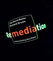 Remediation - Understanding New Media